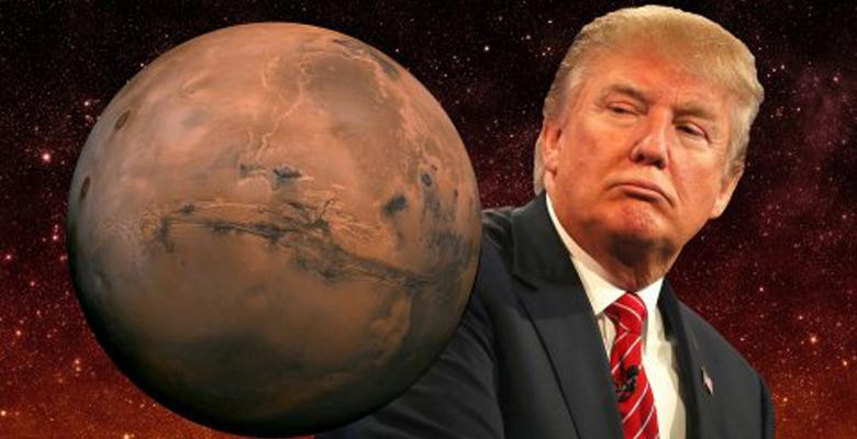 President Trump Is Going To Take Us To Mars