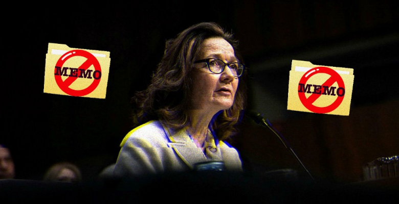 Senate Blocked Controversial Haspel Memo Ahead Of Confirmation Hearing