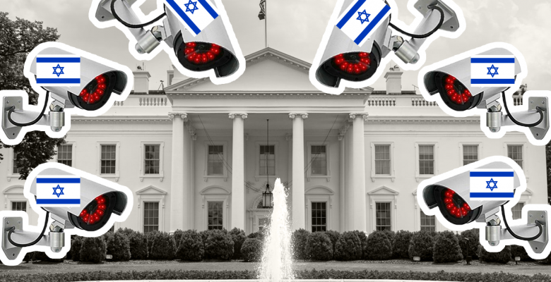 White House Israel Surveillance