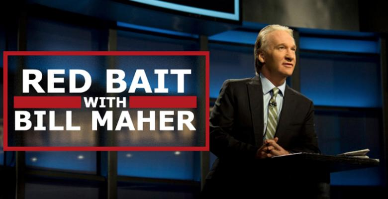 Bill Maher's New Rule: Escalate With Russia