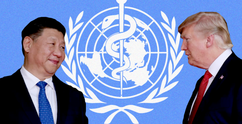 Trump Threatens to Permanently Cut Funding to WHO As Feud With China Intensifies