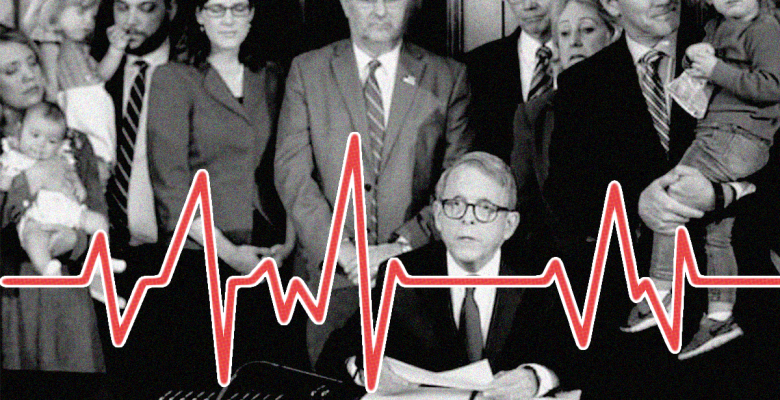 Ohio GOP Wants to Charge Doctors With 'Abortion Murder' Unless They Perform Impossible Surgery