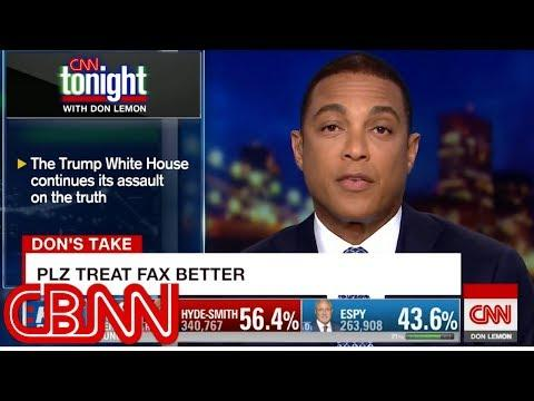 Don Lemon: Trump Continues Assault on the Fax