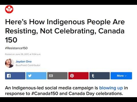Indigenous Activists Say Canada 150 Is A Celebration Of White Supremacy