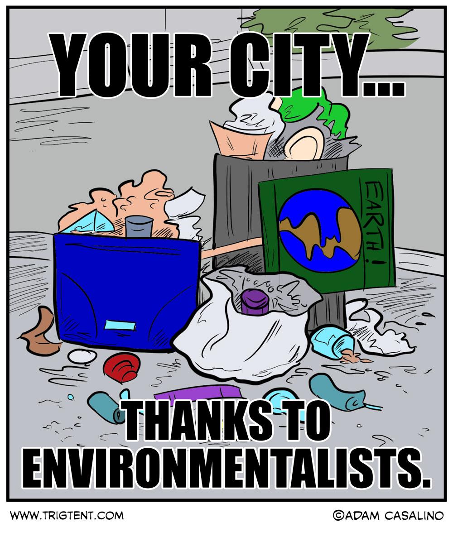 Thanks, Environmentalists...